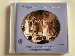 Csupa Könny A Szobám - Fényes Kató slagerei a negyvenes evekbol / Rózsavölgyi És Társa Audio CD 2000 Mono / RÉTCD 08