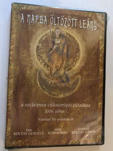 A napba öltözött leány DVD 2006 A woman clothed with the sun - Rock opera recording / Directed by Koltay Gábor / A rock opera csíksomlyói előadása / Szabad Tér produkció / Zene: Kormorán (napbaöltözöttleányDVD)