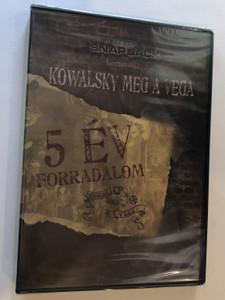 Kowalsky meg a Vega 2 DVD 2009 - 5 év forradalom / Pimasz Grimasz, Fekete Lepke, Több mint elég, Balul sül el, Csak Más, Új Templom épül / Werkfilm, Riportfilm / PDKDVD003 (5999556202882)
