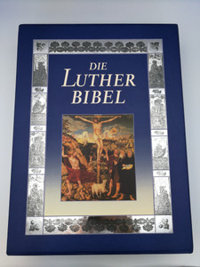 The Ultimate German Family Luther Bible with paintings of the masters from Reformation period