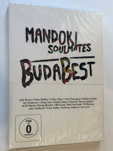 Mandoki Soulmates DVD 2013 BudaBest / Jack Bruce, Chaka Khan, Ian Anderson, Bill Evans, Nick Van Eede / Welcome to the Show, Sunshine of your love, Lucky Man, Back to Budapest / 2DVD Sony Music - Red Rock Production (888430005990)