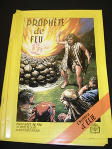 Prophete De Feu - L'histoire d' Elie / French Elijah 570P / French Children's Bible Comic Strip A4 format about the Prophet Elijah