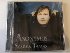 Anonymus - Szarka Tamás ‎/ Rock Hard Records Audio CD 2004 / 5998175172415