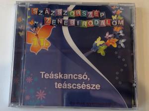Százszorszép Zenebirodalom 11. - Teaskancso, teascsesze - es mas gyermekdalok... / 5998557109121