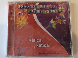 Százszorszép Zenebirodalom 4. - Katica, katica - es mas gyermekdalok... / RNR Media Kft. Audio CD / 5998557108421