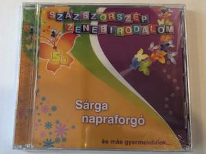 Százszorszép Zenebirodalom 5. - Sarga napraforgo - es mas gyermekdalok... / RNR Media Kft. Audio CD / 5998557108520