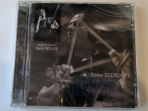 Péter Szendőfi – triAngel / Special Guest - Gary Willis / Tom-Tom Records Audio CD 2005 / TTCD 70