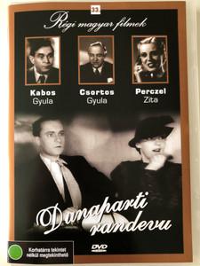 Rendez-vous at the Danube - Dunaparti randevú DVD 1936 / Directed by Székely István / Starring: Perczel Zita, Ráday Imre, Csortos Gyula / Hungarian Classic Film / Régi magyar filmek 33. (5999882685328)