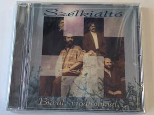 Szélkiáltó – Búval, Vigalommal / Periferic Records Audio CD / BGCD 035