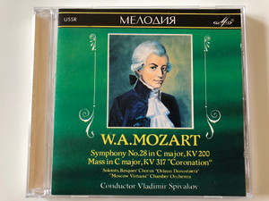 "W.A. Mozart - Symphony No. 28 in C major, KV 200, Mass in C major, KV 317 ''Coronation'' / Soloists, Basques' Chorus ""Orfeón Donostiarra"", ""Moscow Virtuosi"" Chamber Orchestra , Conductor Vladimir Spivakov ‎/ Мелодия ‎Audio CD / SUCD 10-0003"