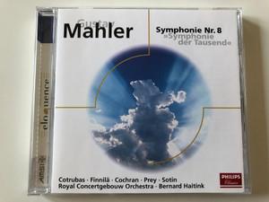 Gustav Mahler – Symphonie Nr. 8 ''Symphonie der Tausend'' / Contrubas, Finnila, Cochran, Prey, Sotin / Royal Concertgebouw Orchestra, Bernard Haitink / Philips Classics Audio CD / 473 176-2