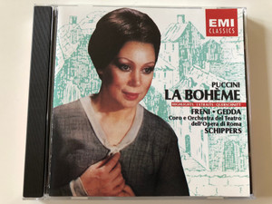 Puccini - La Bohème (Highlights/Extraits/Querschnitt) / Freni, Gedda, Coro E Orchestra Del Teatro Dell'Opera Di Roma, Schippers / EMI Records Ltd. Audio CD 1991 Stereo / CDM 7 63932 2