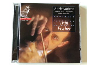 Rachmaninov - Symphony No. 2 In E Minor, Op. 27, Vocalise No. 14, Op. 34 / Iván Fischer, Budapest Festival Orchestra / Channel Classics Audio CD 2004 / CCS SA 21698