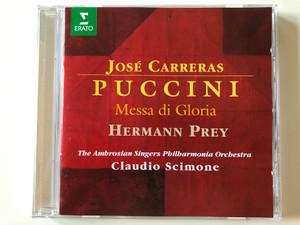 José Carreras - Puccini - Messa Di Gloria / Hermann Prey / The Ambrosian Singers, Philharmonia Orchestra, Claudio Scimone / Erato Audio CD 1984 / 4509-96367-2