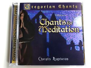 Gregorian Chants / Chants For Meditation - Choralis Angelorum / Prism Leisure Audio CD 2003 / PLATCD 1200