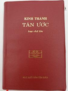 Kinh Thánh Tán ước / Vietnamese New Testament with Book index / NHÀ XUẤT BẢN TÔN GIÁO 2018 / Burgundy Vinyl bound / UBS VNCL 242 (VNCL242 - VietNT)