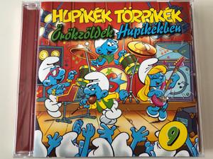 Hupikék Törpikék – Örökzöldek Hupikékben 9. / EMI Audio CD 2001 / 07243 536912 2 6