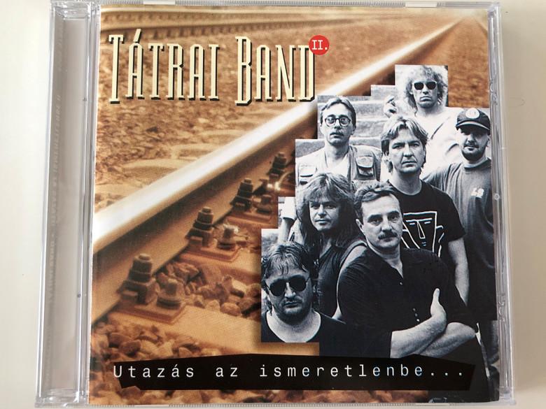 Tátrai Band – Utazás az ismeretlenbe... - II. / Magneoton Audio CD 1994 / 4509-978572