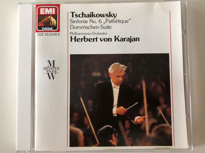 """Tschaikowsky - Sinfonie No. 6 """"Pathétique"""", Dornröschen-Suite / Philharmonia Orchestra, Herbert von Karajan / EMI DRM Audio CD 1989 Stereo / CDZ 25 2143 2"""
