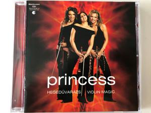 Princess – Hegedűvarázs - Violin Magic / BMG Hungary Audio CD 2003 / 82876 515172