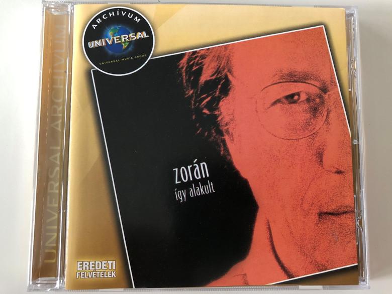Zorán – Így Alakult / Universal Music Kft. Audio CD 2007 / 1754646