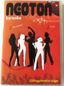 Neoton - karaoke DVD 12 kihagyhatatlan sláger / Yo-yo, Don Quijote, Holnap hajnalig, Kell hogy várj / Hungarian band - 12 greatest hits (5999884697282)