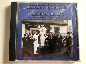 Magyar Rapszódia = Hungarian Rhapsody / Villámcsárdás = Lightning Csardas - Lakatos Miklós És Cigányzenekara = and his gypsy band / MusiCDome Kft Audio CD / 5998175162768