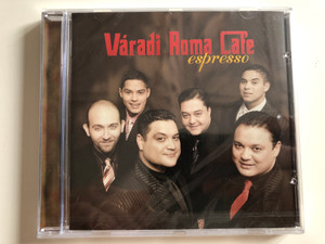 Váradi Roma Cafe ‎– Espresso / Sony BMG Music Entertainment ‎Audio CD 2008 / 88697325932