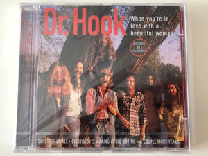 Dr. Hook ‎– When You're In Love With A Beautiful Woman / Sweetest of All, Everybody's Making It Big But Me, A Couple More Years / Disky ‎Audio CD 1996 / SE 864292