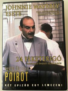 Agatha Christie's Poirot DVD 1989 Két Epizód egy lemezen / The Adventure of Johhnie Waverly - Four and twenty blackbirds / Directed by Renny Rye / Starring: David Suchet, Hugh Fraser, Philip Jackson / 2 episodes on one disc (5999546331257)