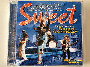 Little Willy, Blockbuster, Wig Wam Bam, Teenage Rampage / Sweet, Featuring Brian Connolly ‎/ Laserlight Digital ‎Audio CD 1998 Stereo / 21 155