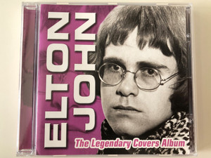 Elton John ‎– The Legendary Covers Album / Entertain Me Ltd. ‎Audio CD 2007 / 74391