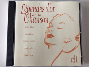 Légendes d'Or de la Chanson / Edith Piaf, Tino Rossi, Charles Trenet, Jean Gabin, Guy Berry / CD 1 / Disky Audio CD 1998 / BX 888112