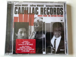 Adrien Brody, Jeffrey Wright, Beyonce Knowles - Cadillac Records (Music From The Motion Picture) / Featuring ''At Last'', Perfordmed by Beyonce, Also includes Raphael Saadiq, Mos Def, Little Walter & Solange / Sony Music Entertainment Audio CD 2008 / 88697 36936 2