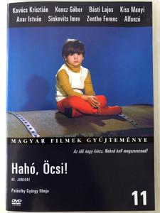 Hahó, Öcsi! DVD 1971 Hi, Junior! / Directed by Palásthy György / Starring: Kovács Krisztián, Koncz Gábor, Básti Lajos, Kiss Manyi, Sinkovits Imre, Zenthe Ferenc (5999546331561)