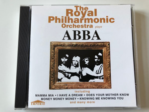 The Royal Philharmonic Orchestra ‎Plays ABBA / Including Mamma Mia, I Have A Dream, Does Your Mother Know, Money Money Money, Knowing Me Knowing You, and many more / Emporio ‎Audio CD 1995 / EMPRCD585