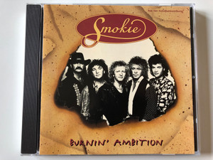 Smokie – Burnin' Ambition / Power Brothers Audio CD 1993 Stereo / 724382746126