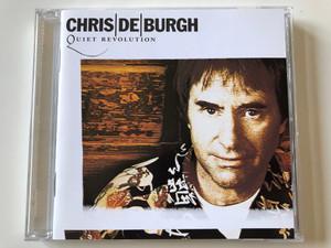 Chris De Burgh – Quiet Revolution / A&M Records Audio CD 1999 / 490 446-2
