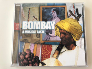 Bombay - A Musical Taste / Weton-Wesgram ‎Audio CD 2000 / CAFE009