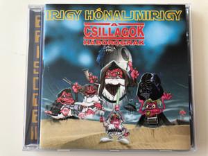 Irigy Hónaljmirigy – A Csillagok Háborognak / PolyGram Audio CD 1996 / 531480-2