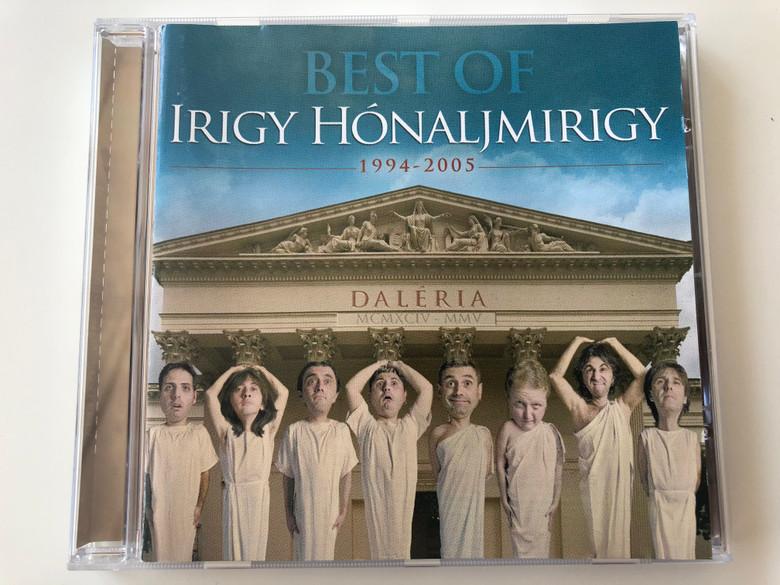 Best Of Irigy Hónaljmirigy 1994-2005 - Daléria / Universal Music Kft. Audio CD 2005 / 983 326-0