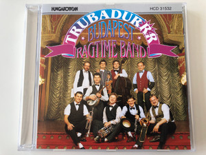 Trubadurrr - Budapest Ragtime Band / Audio CD 1993 Stereo / HCD 31532