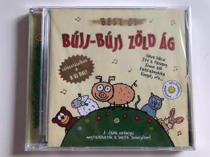Best Of Bújj-Bújj Zöld ág / Golya bacsi, Itt a farszang, Eresz aloi, Katicabogarka, Kiseger, stb... / valogatasalbum + 8 Uj Dal! / A dalok szovegei megtalahatok a borito belsejeben! / Fortuna Records Audio CD 2009 / FR0902 CD
