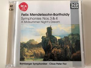 Felix Mendelssohn-Bartholdy - Symphonies Nos. 3 & 4, A Midsummer Night's Dream / Bamberger Symphoniker, Claus Peter Flor / BMG Music 2x Audio CD 1997 Stereo / 74321 34177 2