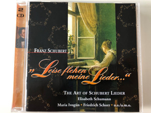 Franz Schubert - ''Leise flehen meine Lieder...'' / The Art Of Schubert Lieder, Elisabeth Schumann / Maria Ivogun, Friedrich Schorr / History 2x Audio CD 2001 / 205157