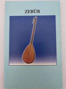 Zebur - The Psalms in Kurdish (Kurmanji) / Gute Botshaft Verlag GBV 2000 / Paperback (ZeburKurdishPsalms)