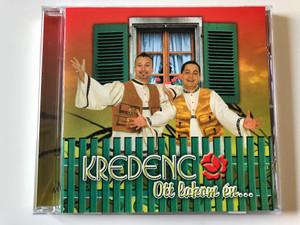 Kredenc - Ott lakom en... / Magneoton Audio CD 2006 / 5101-4845-2