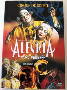 Cirque du Soleil - Alegria - Live from Sydney DVD 1998 / Directed by Nick Morris, Franco Dragone / Starring: Frank Langella, Mako, Julie Cox, René Bazinet (5999048903556)
