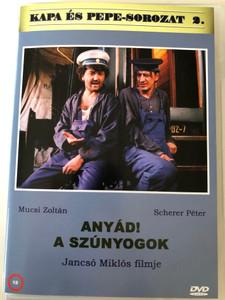 Anyád! A Szúnyogok DVD 2000 Damn You! the Mosquitoes / Directed by Jacsó Miklós / Starring: Mucsi Zoltán, Scherer Péter, Vasvári Emese (5999882941066)