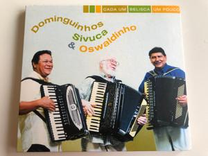 Cada Um Belisca Um Pouco - Dominguinhos, Sivuca & Oswaldinho / Biscoito Fino Audio CD / DM 937-02